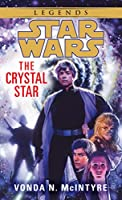 The Crystal Star: Star Wars Legends (Star Wars - Legends)