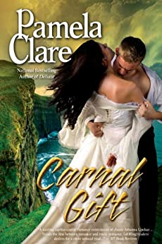 Carnal Gift (Blakewell/Kenleigh Family Trilogy Book 2) by [Clare, Pamela]