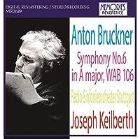 ヨゼフ・カイルベルト指揮シュトゥットガルト放送響 ブルックナー:交響曲第6番