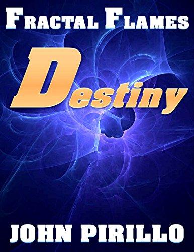 Fractal Flames: Destiny (English Edition)
