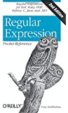 Regular Expression Pocket Reference: Regular Expressions for Perl, Ruby, PHP, Python, C, Java and .NET (Pocket Reference (O'Reilly))