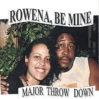Rowena Be Mine