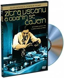 Zitra vstanu a oparim se cajem [Tomorrow I'll Wake Up and Scald Myself with Tea] by Petr Kostka