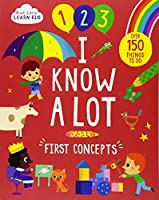 I Know a Lot: First Concepts (Start Little Learn Big)