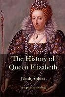 The History of Queen Elizabeth