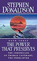 The Power That Preserves (The Chronicles of Thomas Covenant)
