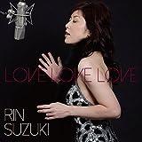 Love Love Love RE-MIX