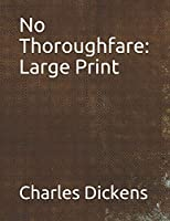 No Thoroughfare: Large Print