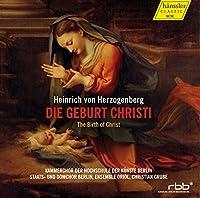 ハインリッヒ・フォン・ヘルツォーゲンベルク : キリストの誕生 (Heinrich von Herzogenberg : Die Geburt Christi | The Birth of Christ / Christian Grube, Ensemble Oriol, etc.) (2CD) [輸入盤]