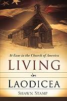 Living in Laodicea