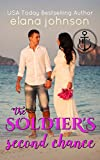 The Soldier's Second Chance: Sweet Contemporary Beach Romance (Hawthorne Harbor Second Chance Romance Book 5) (English Edition)