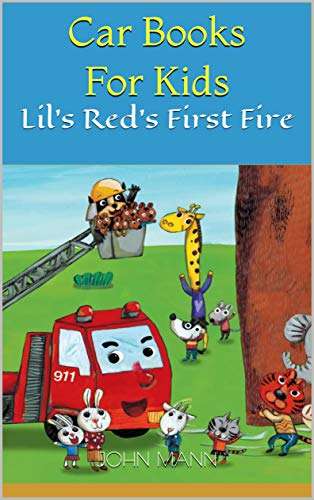 Car Books For Kids: Lil's Red's First Fire (English Edition)