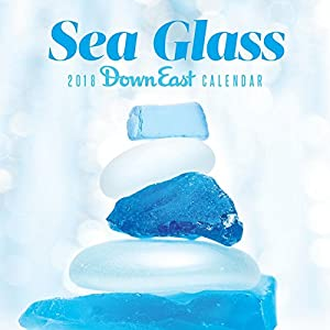 Sea Glass 2018 Calendar (Down East)