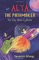 Alya the Pathmaker: The Tiny Stone Cylinder