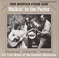 Walkin' in the Parlor: Old Time Music of the South