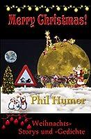 Merry Christmas: Weihnachts-Storys und -Gedichte