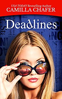Deadlines by [Chafer, Camilla]