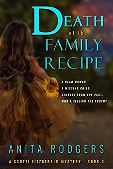 Death of the Family Recipe (A Scotti Fitzgerald Murder Mystery Book 3) by [Rodgers, Anita]