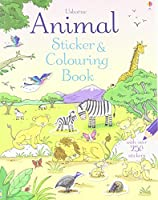 Animal Sticker and Colouring Book (Sticker and Colouring Books)