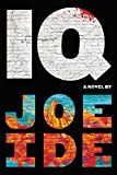 IQ (An IQ Novel Book 1) (English Edition)