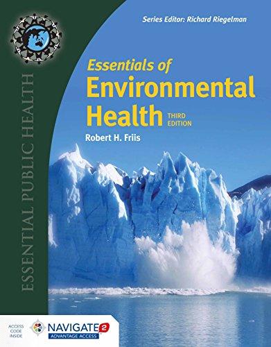 Download Essentials of Environmental Health (Essential Public Health) 1284123979