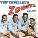 Zoom - The Josie Singles A's & B's 1954-1959 [ORIGINAL RECORDINGS REMASTERED] 2CD SET by The Cadillacs (2010-04-06)