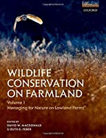 Wildlife Conservation on Farmland Volume 1: Managing for nature in lowland farms【洋書】 [並行輸入品]