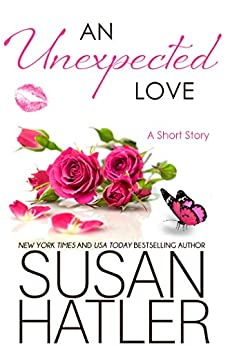 An Unexpected Love (Treasured Dreams Book 3) by [Hatler, Susan]