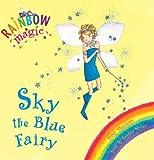 Sky the Blue Fairy: The Rainbow Fairies Book 5 (Rainbow Magic)