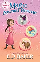 Magic Animal Rescue: Maggie and the Flying Horse / Maggie and the Wish Fish / Maggie and the Unicorn