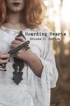 Hoarding Hearts by [Borton, Brooke D.]