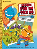 More Fun on the Go (Golden Books)