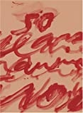 Cy Twombly: Fifty Years Of Work On Paper