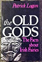 Old Gods: Facts About Irish Fairies