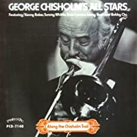 Along the Chisholm Trail by GEORGE CHISHOLM's ALL STARS (2006-08-15)