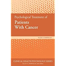 Psychological Treatment of Patients With Cancer (Clinical Health Psychology)