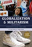 Globalization and Militarism: Feminists Make the Link