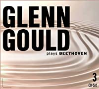 Beethoven - Glenn Gould Plays Beethoven