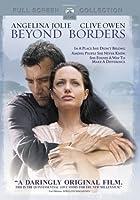 Beyond Borders (Full Screen Edition)