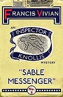 Sable Messenger: An Inspector Knollis Mystery (The Inspector Knollis Mysteries)