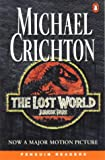 The Lost World: Jurassic Park (Penguin Readers, Level 4)