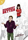 Somebody Better (Page Turners, Level 1)