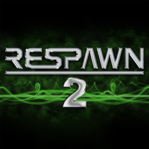 Respawn 2 - More Great Gamer A...