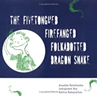 The Fivetongued Firefanged Folkadotted Dragon Snake
