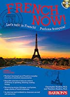 French Now! Level 1 with Audio Compact Discs (Barron's Foreign Language Guides)