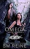 OMEGA Omega: An Urban Fantasy Novel (War of the Alphas Book 1) (English Edition)