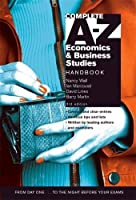 Complete A-Z Economics and Business Studies Handbook