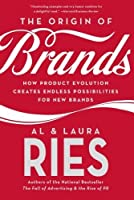 The Origin of Brands: How Product Evolution Creates Endless Possibilities for New Brands by Al Ries Laura Ries(2005-09-27)