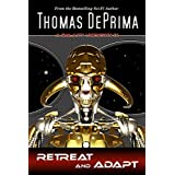 Retreat And Adapt (A Galaxy Unknown Book 9) (English Edition)