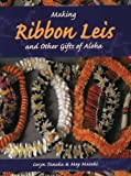 Making Ribbon Leis and Other Gifts of Aloha 画像